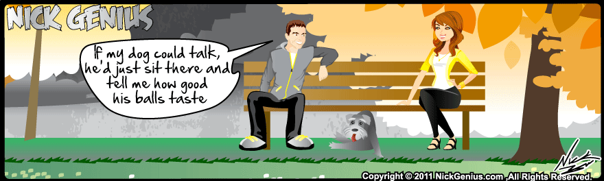 Comic Strip: If my dog could talk